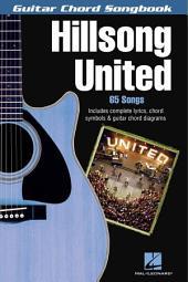 Hillsong United (Songbook): Guitar Chord Songbook