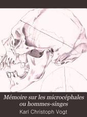 Mémoire sur les microcéphales ou hommes-singes