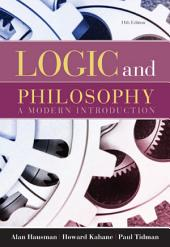Logic and Philosophy: A Modern Introduction: Edition 11