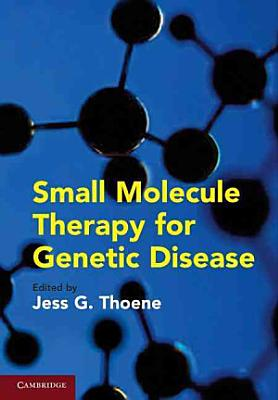 Small Molecule Therapy for Genetic Disease PDF