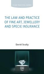 The Law and Practice of Fine Art, Jewellery and Specie Insurance