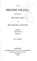 British Drama  pt 1 2  Tragedies  v 2  pt  1 2  Comedies  v 3  Operas and Farces PDF