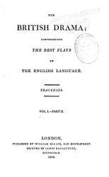 The British Drama  pt  1 2  Tragedies PDF