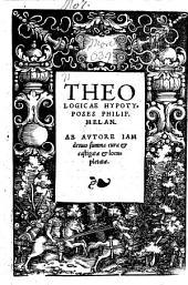 Theologicae hypotyposes ¬Philip. ¬Melan
