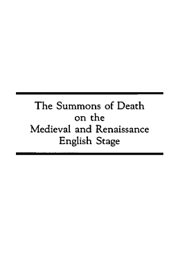 The Summons of Death on the Medieval and Renaissance English Stage