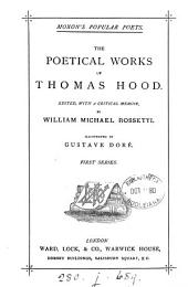 The poetical works of Thomas Hood, ed. by W.M. Rossetti: Volume 1
