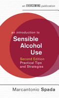 An Introduction to Sensible Alcohol Use  2nd Edition PDF