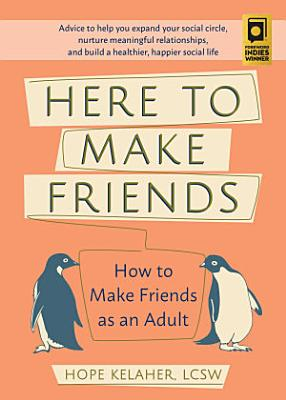 Here to Make Friends