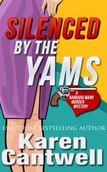 Silenced By The Yams Book PDF