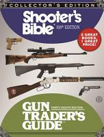 Shooter s Bible and Gun Trader s Guide Box Set PDF