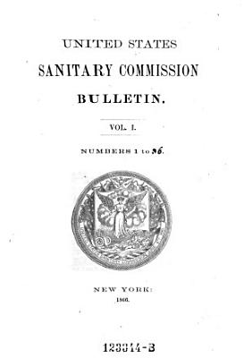 Bulletin  of The  United States Sanitary Commission PDF
