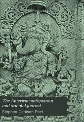 The American Antiquarian and Oriental Journal: Volume 16