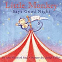 Little Monkey Says Goodnight Book PDF