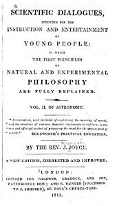 Scientific Dialogues, for Young People: in which the First Principles of Natural and Experimental Philosophy are Explained: Volume 2