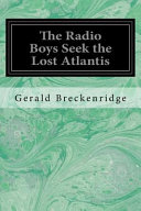 The Radio Boys Seek the Lost Atlantis