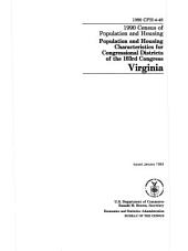 1990 Census of Population and Housing: Population and housing characteristics for congressional districts of the 103rd Congress. Virginia