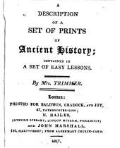 A Description of a Set of Prints of Ancient History: Contained in a Set of Easy Lessons