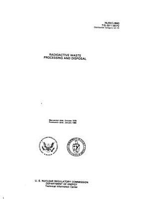Radioactive Waste Processing and Disposal