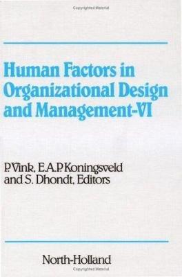 Human Factors in Organizational Design and Management VI PDF