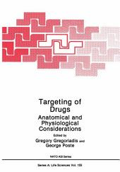 Targeting of Drugs: Anatomical and Physiological Considerations