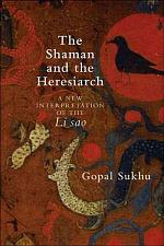 The Shaman and the Heresiarch