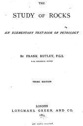 The Study of Rocks: An Elementary Text-book of Petrology