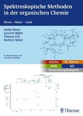 Spektroskopische Methoden in der organischen Chemie: Ausgabe 9