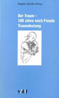 Der Traum   100 Jahre nach Freuds Traumdeutung PDF