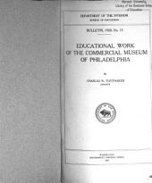 Educational Work of the Commercial Museum of Philadelphia: Issues 13-23