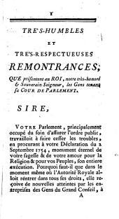 Tres-humbles et tres-respectueuses remontrances que presentent au Roi les gens tenans sa Cour de Parlement de Dauphiné: Le 27. Nov. 1755