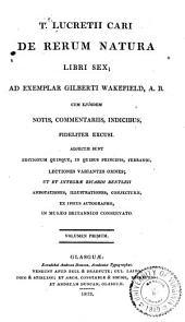 De rerum natura libri sex: Volume 1