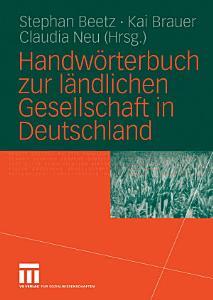 Handw  rterbuch zur l  ndlichen Gesellschaft in Deutschland PDF