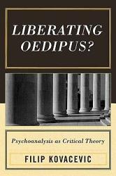 Liberating Oedipus  Book PDF