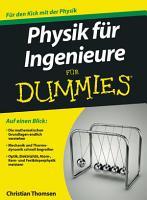 Physik f  r Ingenieure f  r Dummies PDF