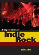 Encyclopedia of Indie Rock PDF