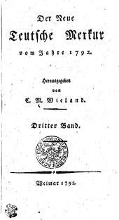 Der Neue Teutsche Merkur vom Jahr 1792: Dritter Band