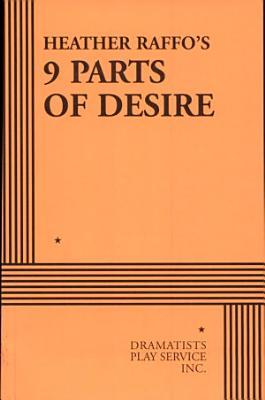 Heather Raffo s 9 Parts of Desire