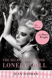 The Secret Life of the Lonely Doll PDF