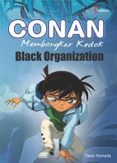 Conan: Membongkar Kedok Black Organization
