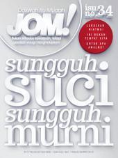 Isu 34 - Majalah Jom!: Sungguh Suci Sungguh Murni