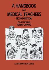 A Handbook for Medical Teachers: Edition 2