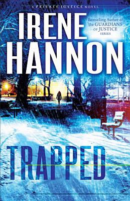 Trapped  Private Justice Book  2