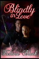 Blindly In Love