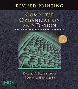 Computer Organization and Design  Revised Printing  Third Edition PDF