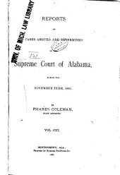 Report of Cases Argued and Determined in the Supreme Court of Alabama: Volume 103