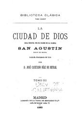 La ciudad de dios, obra escrita por el padre de la iglesia: Volumen 3