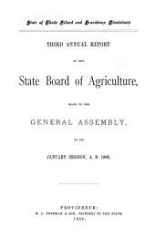 ... Annual Report of the State Board of Agriculture, Made to the General Assembly at Its ... Session, ...: Volume 3