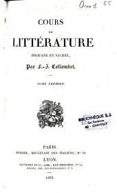 Cours de littérature profane et sacrée: Volume1