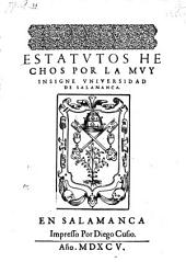 Estatutos hechos por la ... universidad de Salamanca