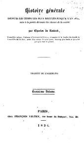 Histoire générale depuis les temps les plus reculés jusquà l'an 1832 ...